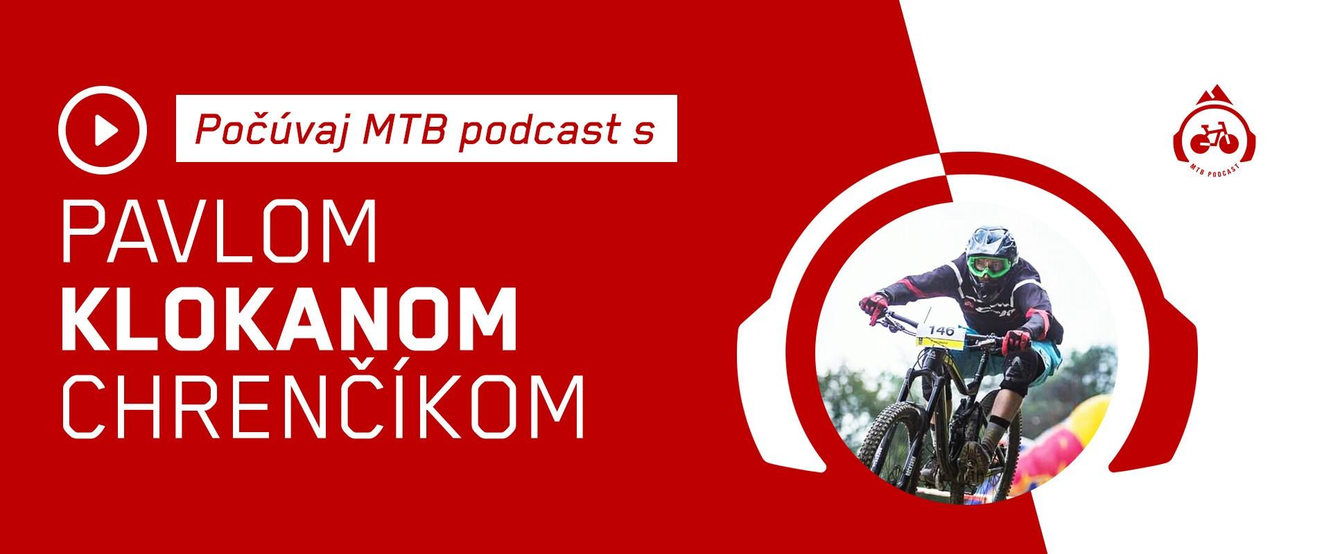 MTB Podcast #1 s Pavlom KLOKANom Chrenčíkom - od mtb pioniera až po kopáča trailov