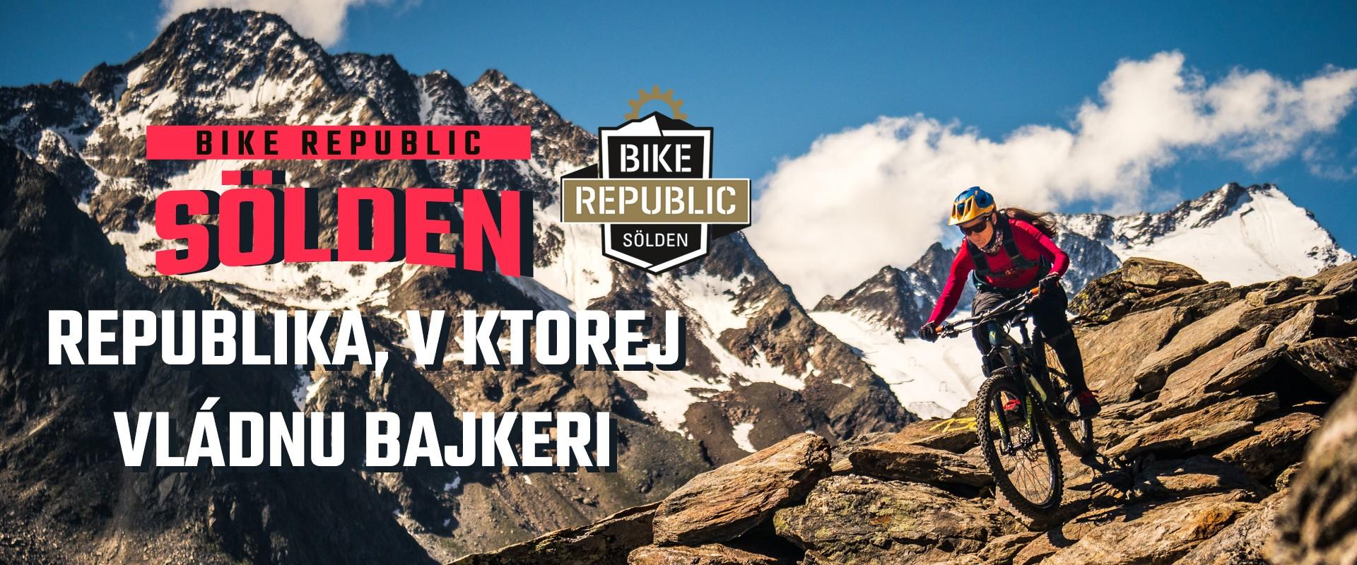 Bike Republic Sölden - republika, v ktorej vládnu bajkeri