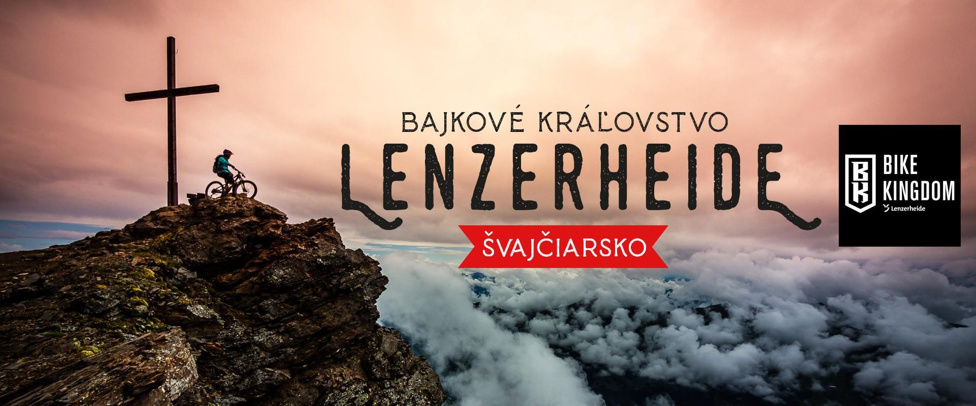 Bike Kingdom Lenzerheide - ako sa jazdí v bajkovom kráľovstve?